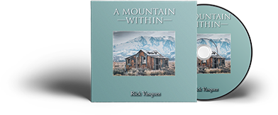 A Mountain Within by Rick - Audio Download